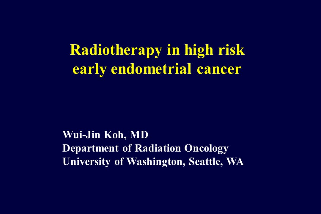 endometrial cancer radiation therapy)