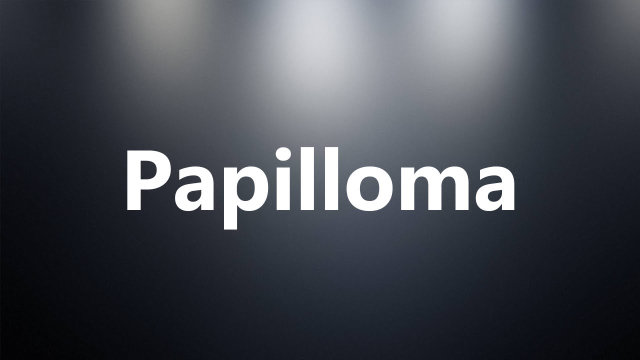papilloma word definition)