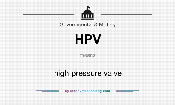 hpv valve meaning