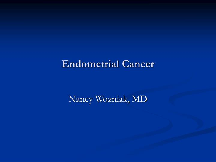 cancer endometrial ppt