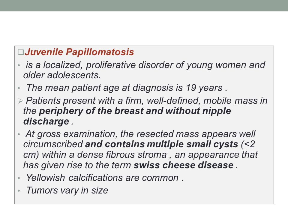 treatment of juvenile papillomatosis)
