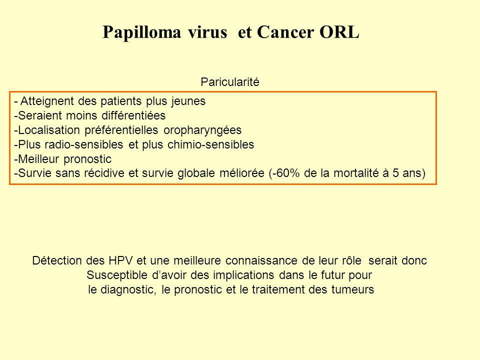 Virus hpv et cancer orl,